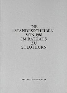 Die Standesscheiben von 1981 im Rathaus zu Solothurn