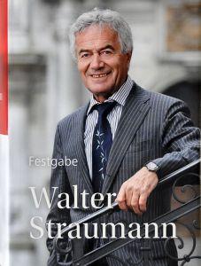 Festgabe Walter Straumann